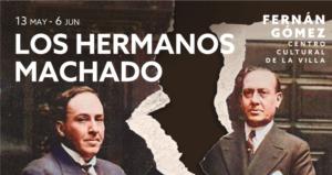 Los hermanos Machado @ Fernán Gómez Centro Cultural de la Villa